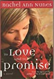 To Love and to Promise, Rachel Ann Nunes, 1577345363