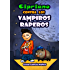 Cipriano contra los vampiros raperos (Cipriano, el vampiro vegetariano nº 2)