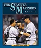 The Seattle Mariners, Mark Stewart, 1603570160