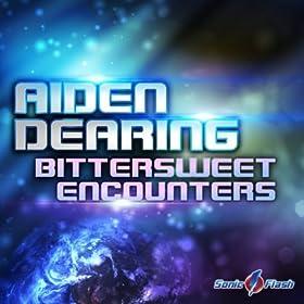 Aiden Dearing-Bittersweet Encounters