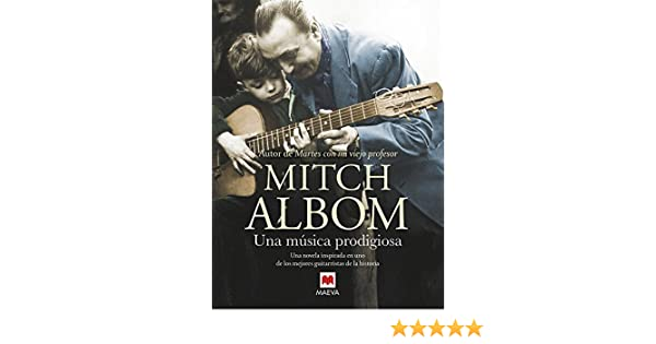 Una música prodigiosa: Una novela inspirada en uno de los mejores ...
