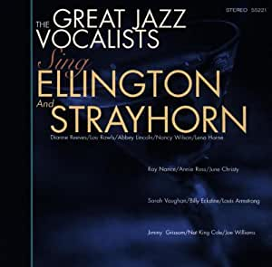 Great Jazz Vocalists Sing Strayhorn & Ellington