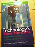Technology's New Horizons : Conversations with Japanese Scientists, , 0198565143
