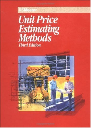 Unit Price Estimating Methods (Means Unit Price Estimating Methods)