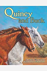 Quincy and Buck (Quincy the Horse Books) by Camille Matthews (2014-03-15) Hardcover