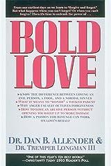 Bold Love Kindle Edition