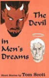 The Devil in Men's Dreams, Tom Scott, 1879194082