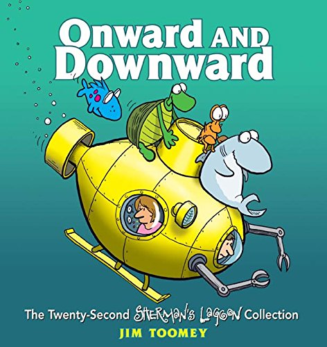 Onward and Downward: The Twenty-Second Sherman's Lagoon Collection ebook