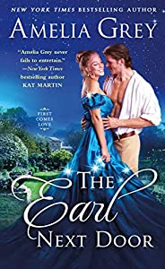 The Earl Next Door (First Comes Love Book 1)