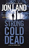 img - for Strong Cold Dead: A Caitlin Strong Novel (Caitlin Strong Novels) book / textbook / text book