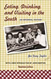 Eating, Drinking, and Visiting in the South: An Informal History (Southern Literary Studies)