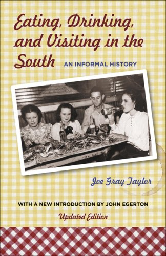 Eating, Drinking, and Visiting in the South: An Informal History (Southern Food Egerton compare prices)