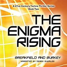 The Enigma Rising: The Enigma Series, Volume 2 Audiobook by Charles V. Breakfield, Roxanne E. Burkey Narrated by Derek Shoales