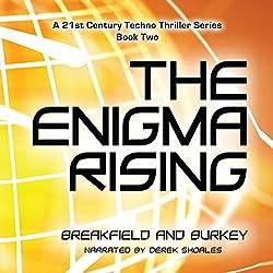 The Enigma Rising