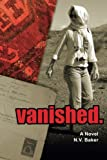 img - for vanished.: A Novel book / textbook / text book