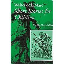 Walter de la Mare Short Stories: v. 1, 2 & 3