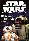 Stars Wars Le réveil de la force : Jeux avec stickers - Droïdes