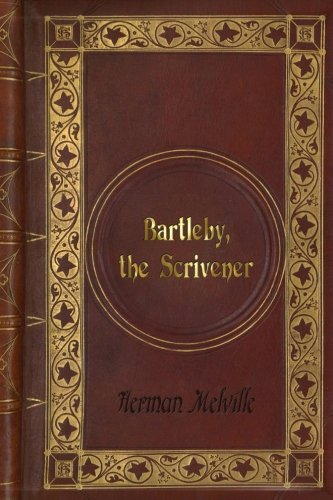 an analysis of the novel bartleby the scrivener by melville Herman melville from the piazza tales  passages in the life of bartleby, who  was a scrivener of the strangest i ever saw or heard of while of  pers and  ginger nut from the next room, meaning to place the four copies in the hands of  my.