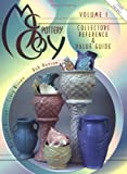 McCoy Pottery  Collector's Reference & Value Guide, Vol. 1