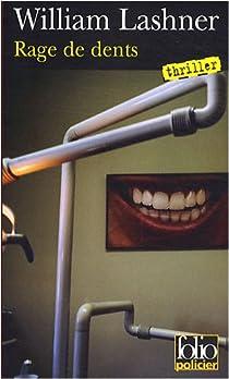 Rage de dents par Lashner