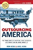 Outsourcing America: What's Behind Our National Crisis and How We Can Reclaim American Jobs