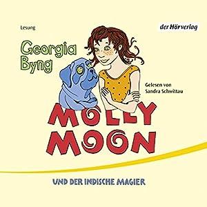 Molly Moon und der indische Magier Hörbuch