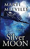 Silver Moon: The Deja Vu Chronicles