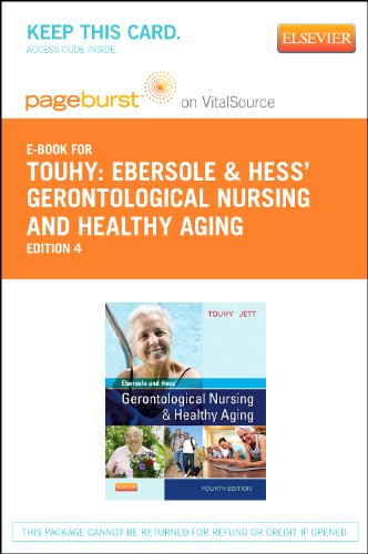 Ebersole & Hess' Gerontological Nursing & Healthy Aging - Elsevier eBook on VitalSource (Retail Access Card), 4e