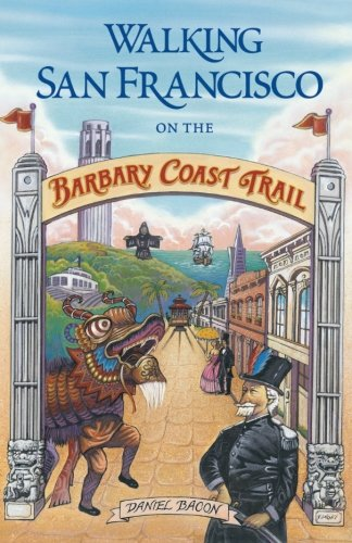 Walking San Francisco on the Barbary Coast Trail