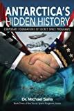 img - for Antarctica's Hidden History: Corporate Foundations of Secret Space Programs (Secret Space Programs Series) book / textbook / text book