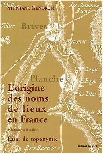 Lire L'origine des noms de lieux en France : Essai de toponymie pdf