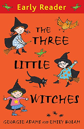 Three Little Witches (The Three Little Witches Storybook (Early Reader))