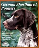 img - for German Shorthaired Pointer (Barron's Complete Pet Owner's Manuals) book / textbook / text book