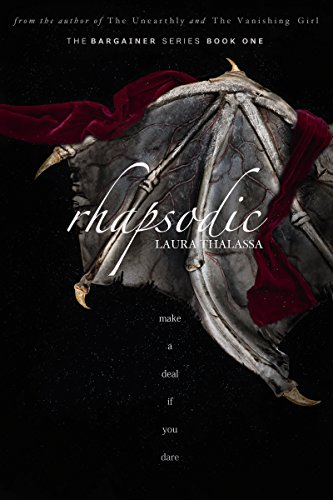 Rhapsodic (The Bargainer Book 1) by [Thalassa, Laura]