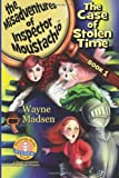 The Misadventures of Inspector Moustachio - The Case of Stolen Time