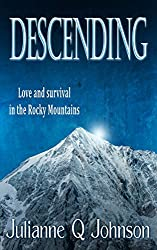 Descending: Love and Survival in the Rocky Mountains