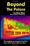 Beyond the Palace, Gary Wien and Debra L. Rothenberg, 1412003148