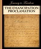 The Emancipation Proclamation, Charles W. Carey, 1602531374