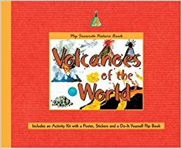 My favorite nature book volcanoes of the world includes an my favorite nature book volcanoes of the world includes an activity kit with a poster stickers a do it yourself flipbook solutioingenieria Choice Image