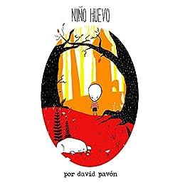 Niño Huevo (Spanish Edition) by [Benitez, David Pavon ]