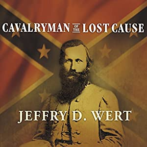 Cavalryman of the Lost Cause Audiobook