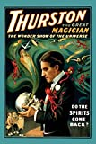 Buyenlarge Thurston The Great Magician: Do The Spirits Come Back? - Gallery Wrapped 24''X36'' canvas Print., 24'' X 36''''