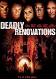 Deadly Renovations