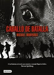 Caballo de batalla / War Horse (Spanish Edition)