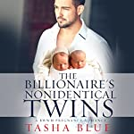 The Billionaire's Nonidentical Twins: A BWWM Pregnancy Romance | Tasha Blue,Simply BWWM