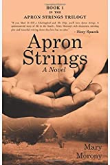 Apron Strings: A Novel Paperback