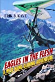 Eagles in the flesh: A wild hang gliding...