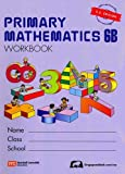 Singapore Primary Level 6 Additional Student Kit (workbooks 6A and 6B) by Singapore Math