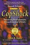 CopShock, Second Edition: Surviving Posttraumatic Stress Disorder (PTSD)