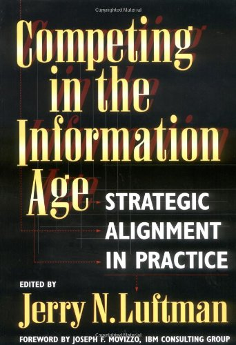 Competing in the Information Age: Strategic Alignment in Practice by Oxford University Press